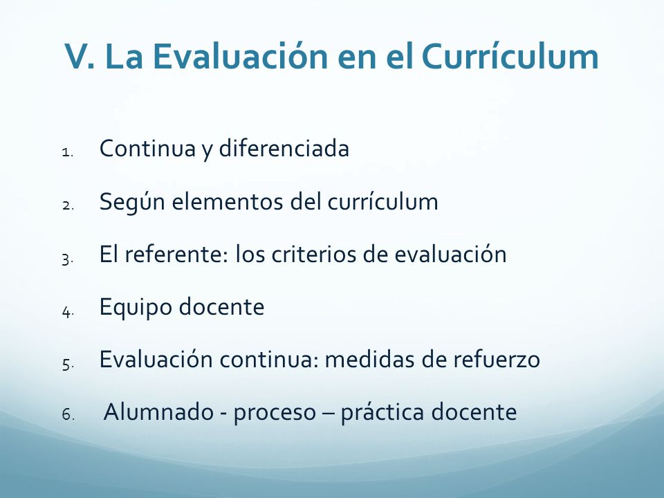 V. La Evaluación en el Currículum