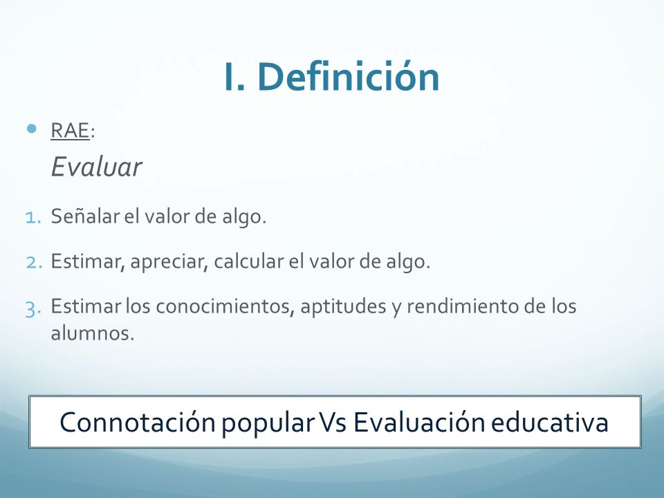Connotación popular Vs Evaluación educativa