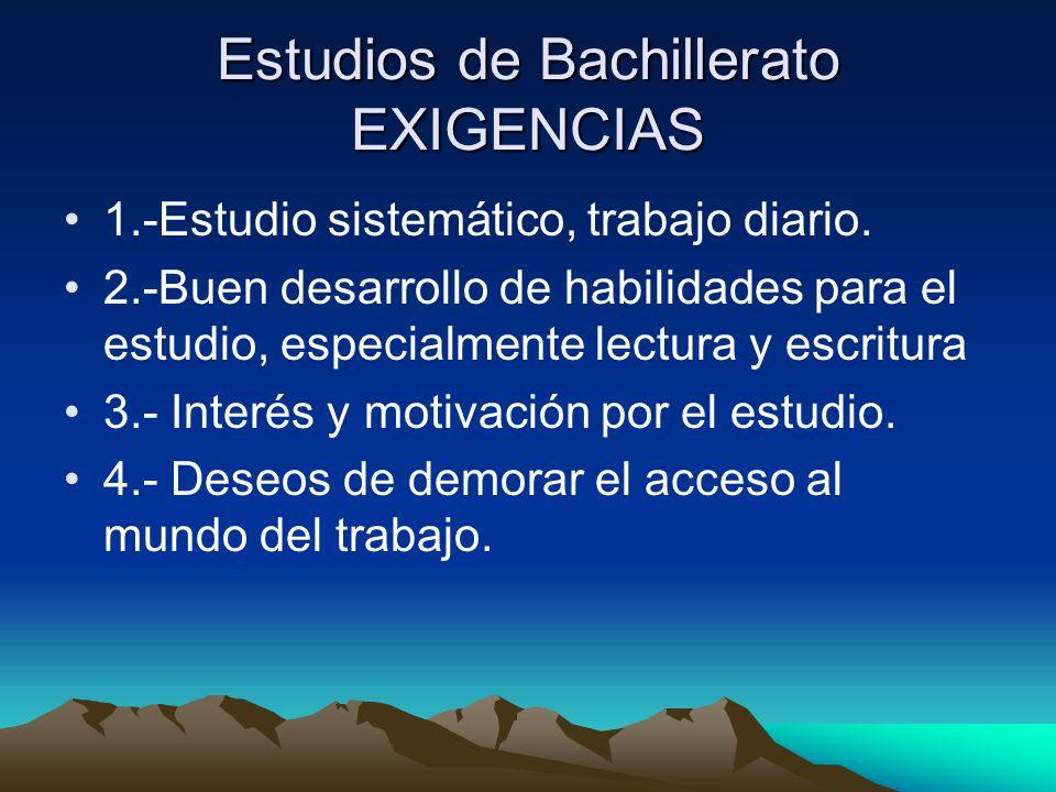 Estudios de Bachillerato EXIGENCIAS
