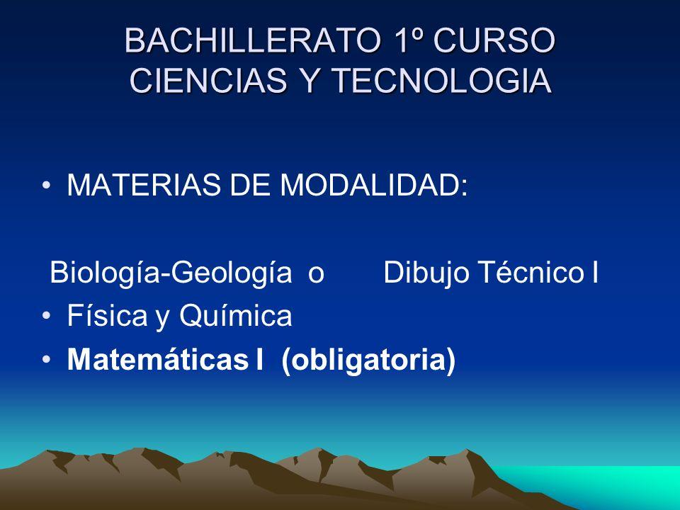 BACHILLERATO 1º CURSO CIENCIAS Y TECNOLOGIA
