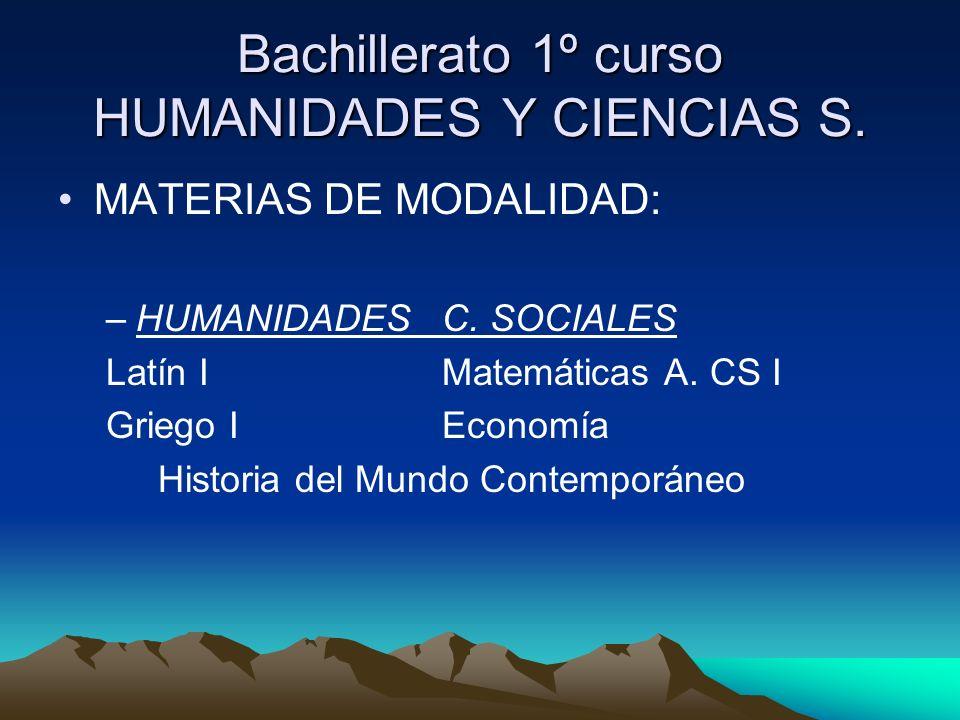 Bachillerato 1º curso HUMANIDADES Y CIENCIAS S.