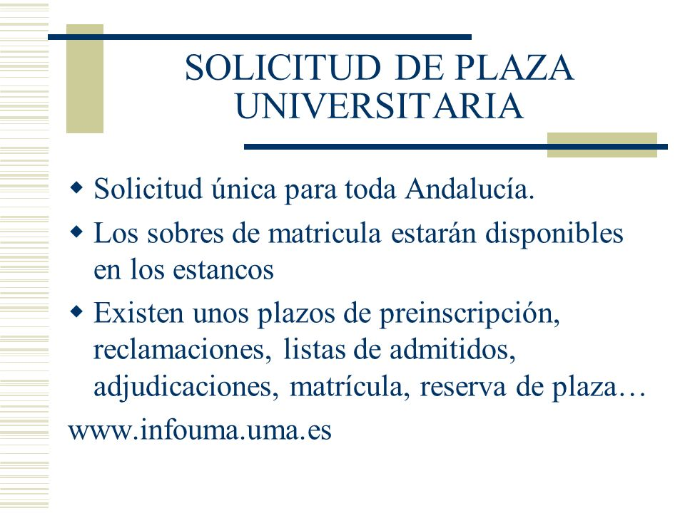 SOLICITUD DE PLAZA UNIVERSITARIA