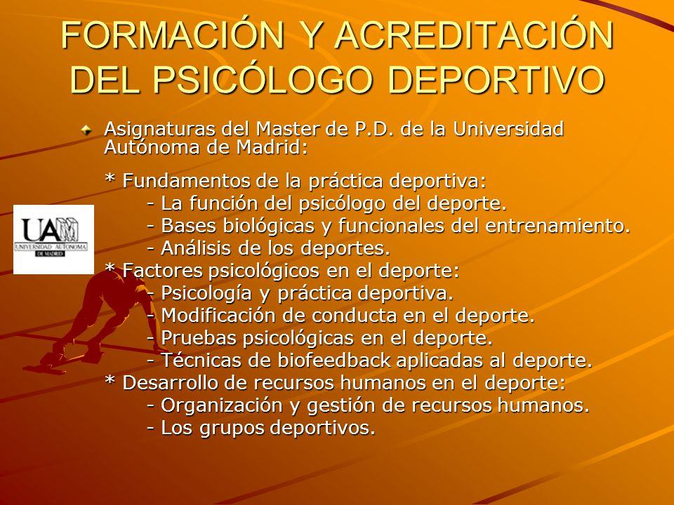 FORMACIÓN Y ACREDITACIÓN DEL PSICÓLOGO DEPORTIVO