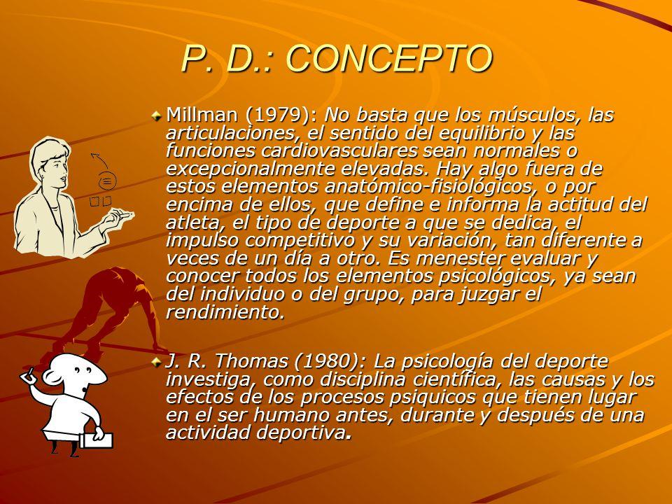 P. D.: CONCEPTO