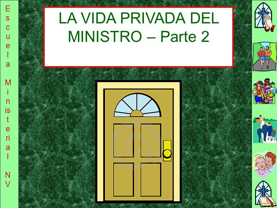 LA VIDA PRIVADA DEL MINISTRO – Parte 2