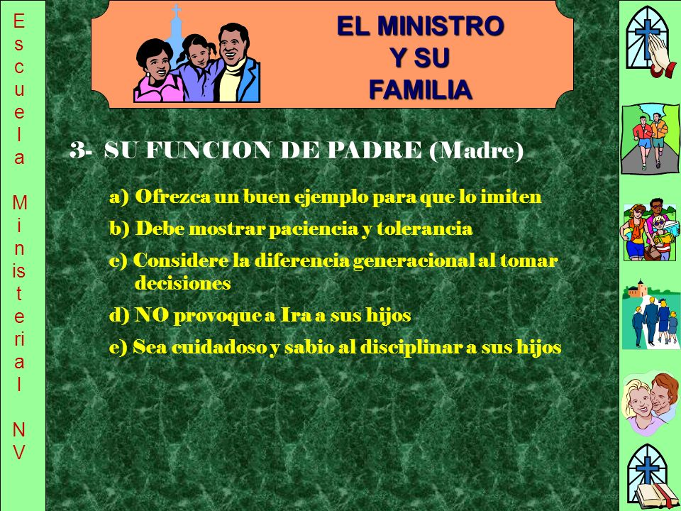 EL MINISTRO Y SU FAMILIA