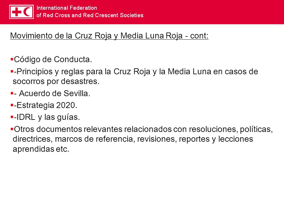 Movimiento de la Cruz Roja y Media Luna Roja - cont: