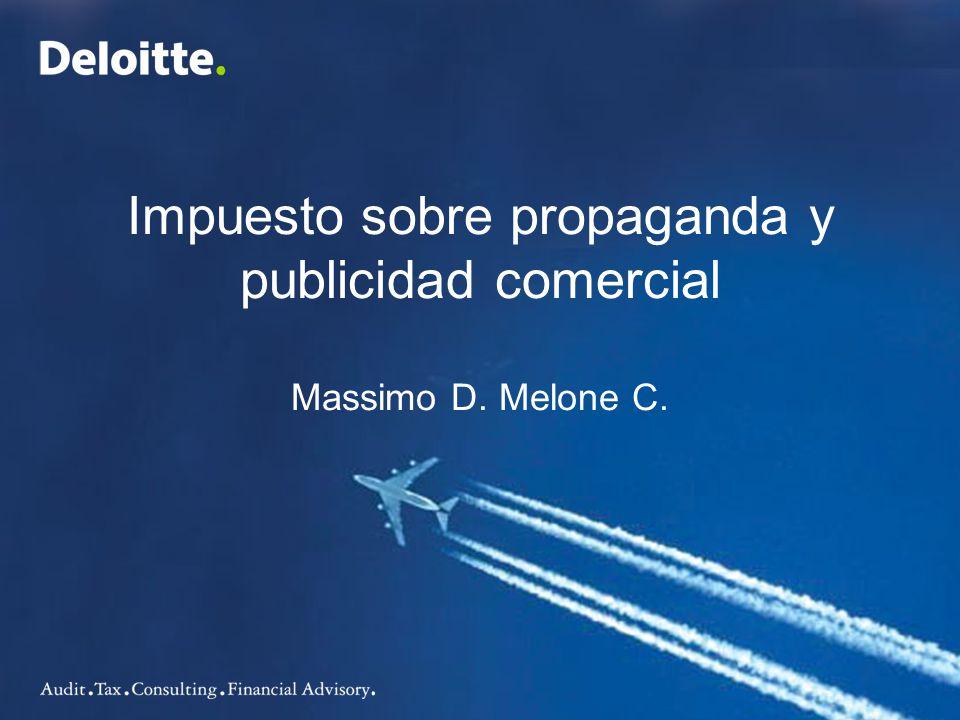 Impuesto sobre propaganda y publicidad comercial Massimo D. Melone C.