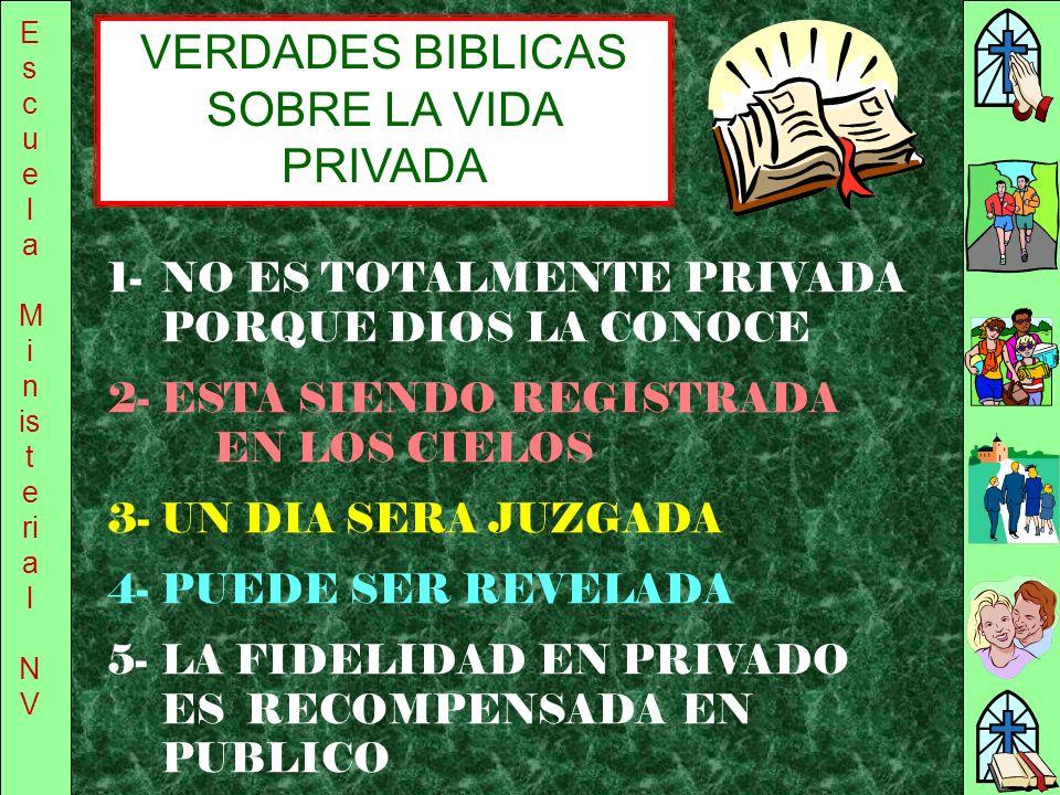 VERDADES BIBLICAS SOBRE LA VIDA PRIVADA