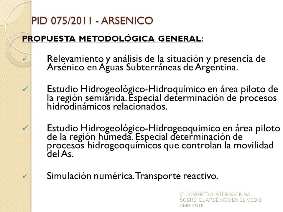 PID 075/2011 - ARSENICO PROPUESTA METODOLÓGICA GENERAL: