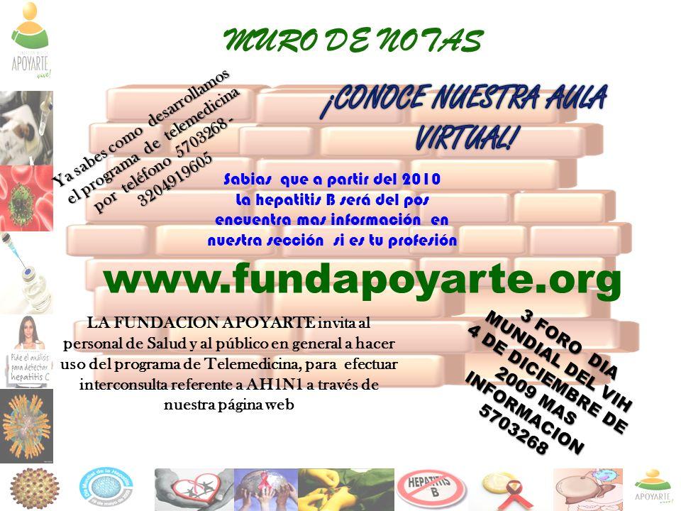 www.fundapoyarte.org MURO DE NOTAS ¡CONOCE NUESTRA AULA VIRTUAL!