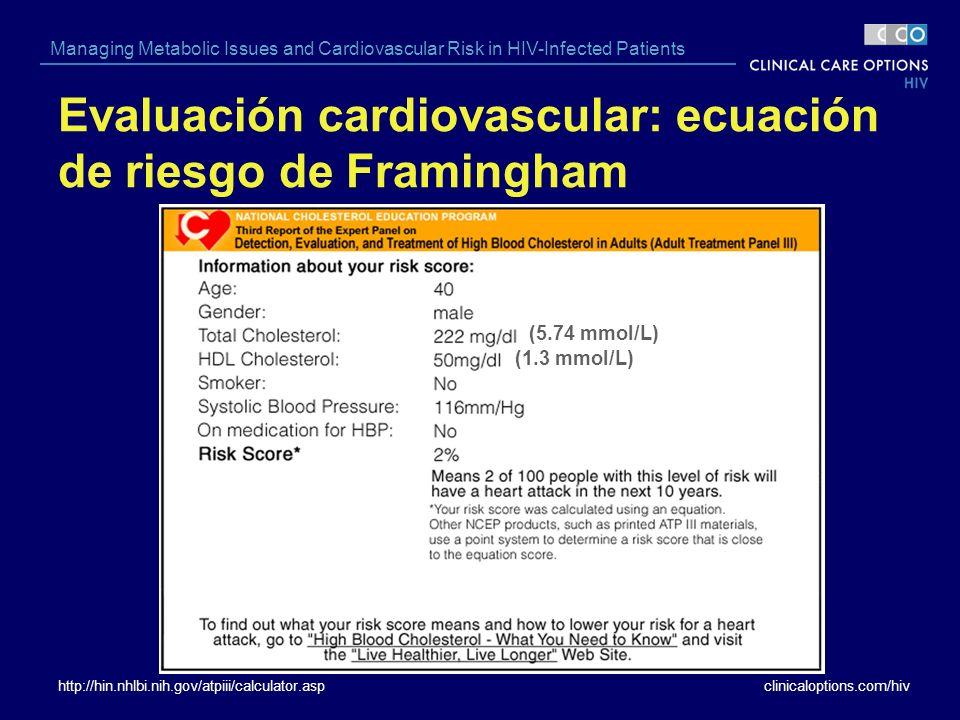Evaluación cardiovascular: ecuación de riesgo de Framingham