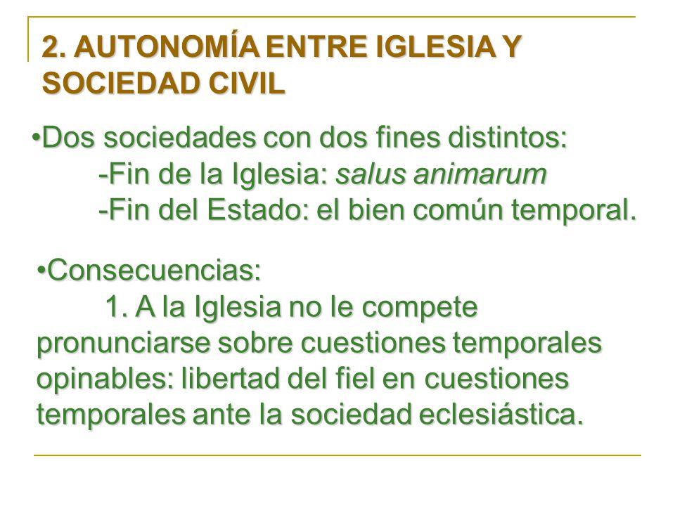 2. AUTONOMÍA ENTRE IGLESIA Y SOCIEDAD CIVIL