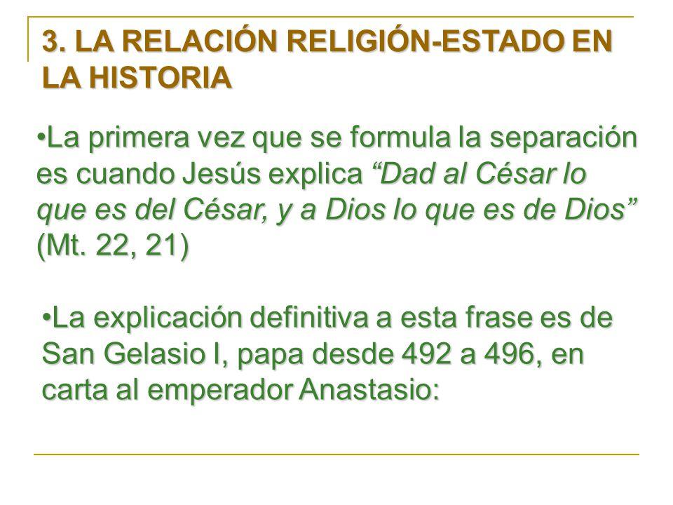 3. LA RELACIÓN RELIGIÓN-ESTADO EN LA HISTORIA