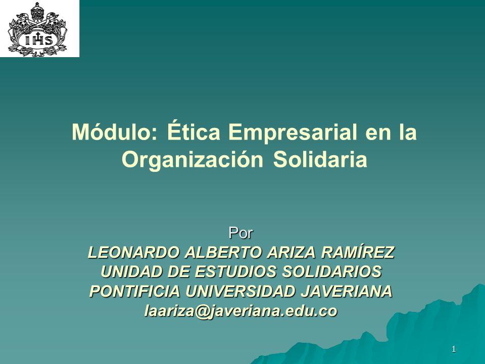 Módulo: Ética Empresarial en la Organización Solidaria