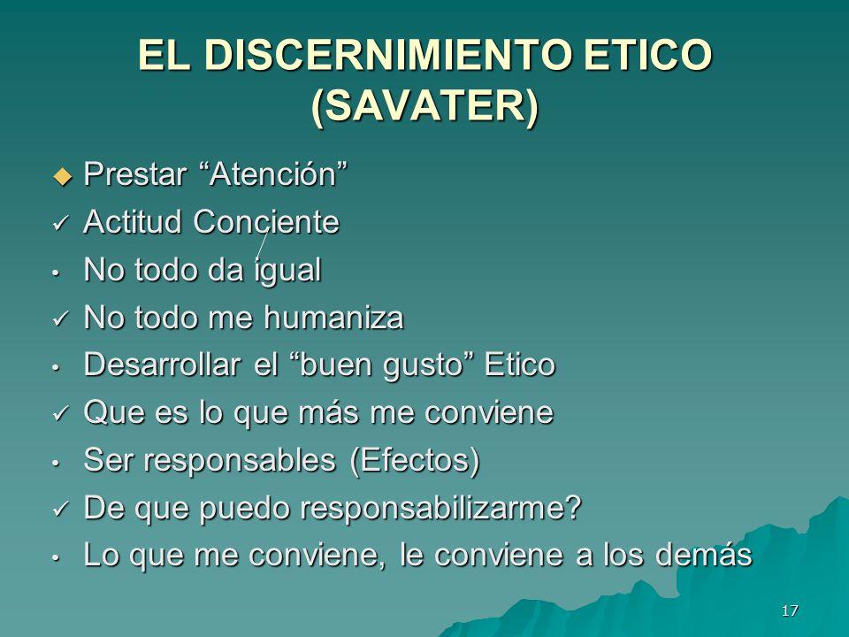 EL DISCERNIMIENTO ETICO (SAVATER)