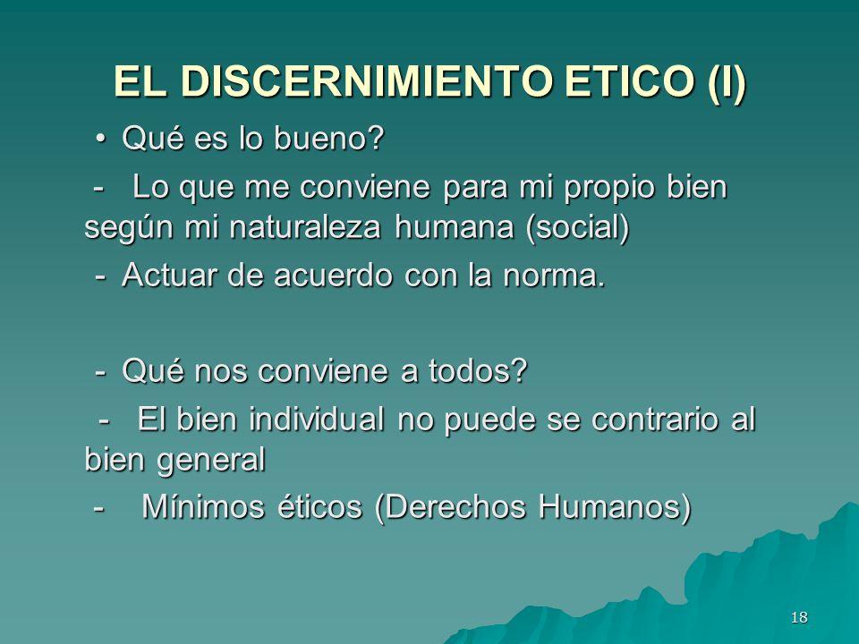EL DISCERNIMIENTO ETICO (I)
