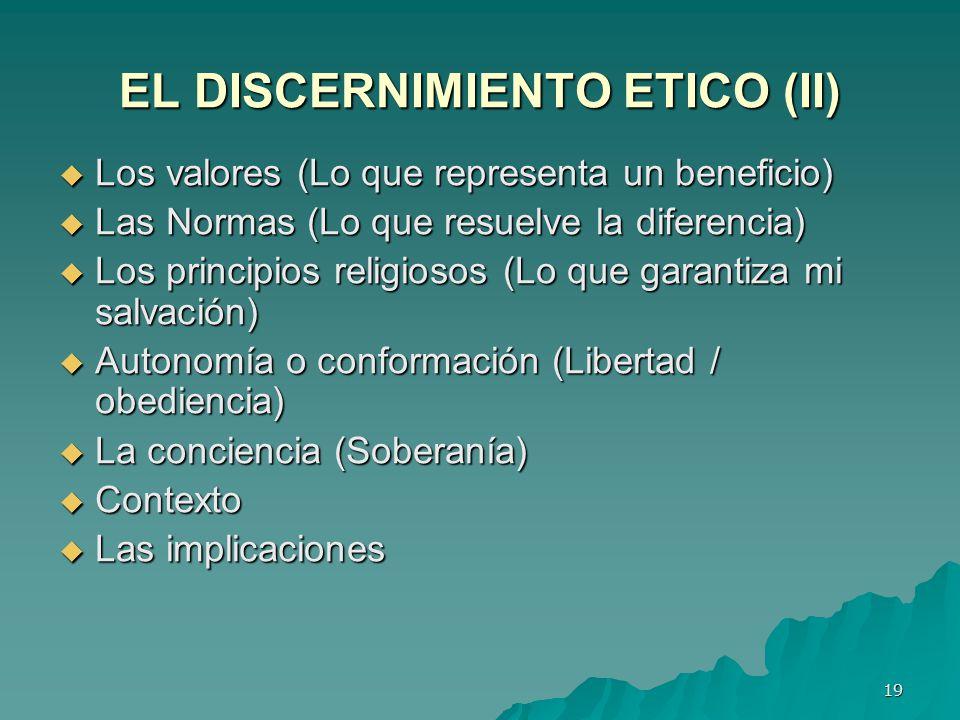 EL DISCERNIMIENTO ETICO (II)