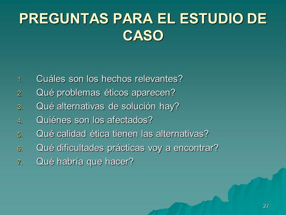 PREGUNTAS PARA EL ESTUDIO DE CASO