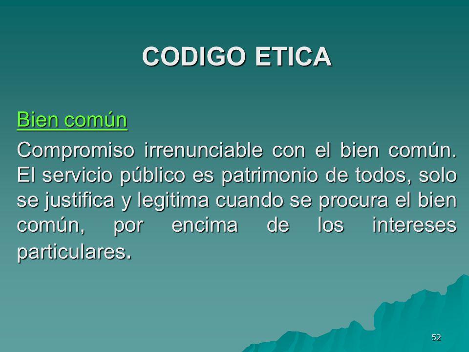 CODIGO ETICA Bien común