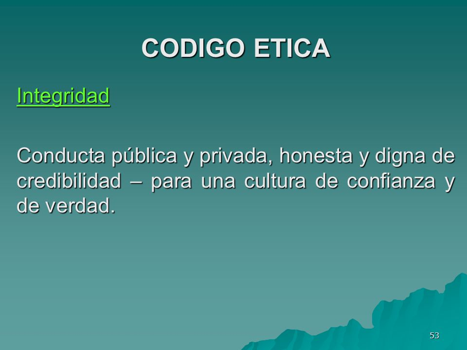 CODIGO ETICA Integridad