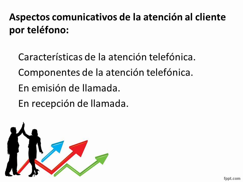 Aspectos comunicativos de la atención al cliente por teléfono: