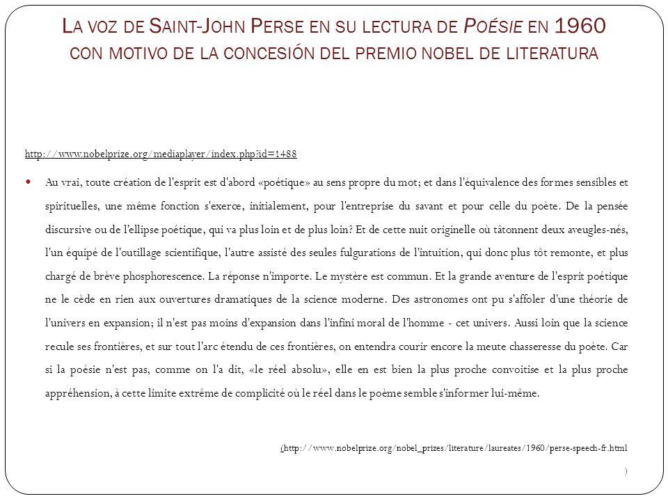 La voz de Saint-John Perse en su lectura de Poésie en 1960 con motivo de la concesión del premio nobel de literatura