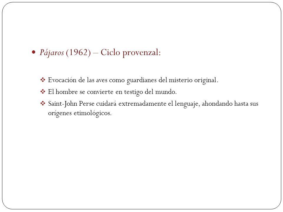 Pájaros (1962) – Ciclo provenzal: