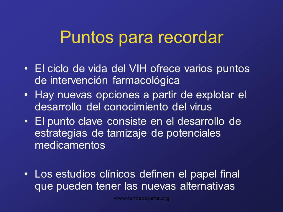 Puntos para recordar El ciclo de vida del VIH ofrece varios puntos de intervención farmacológica.