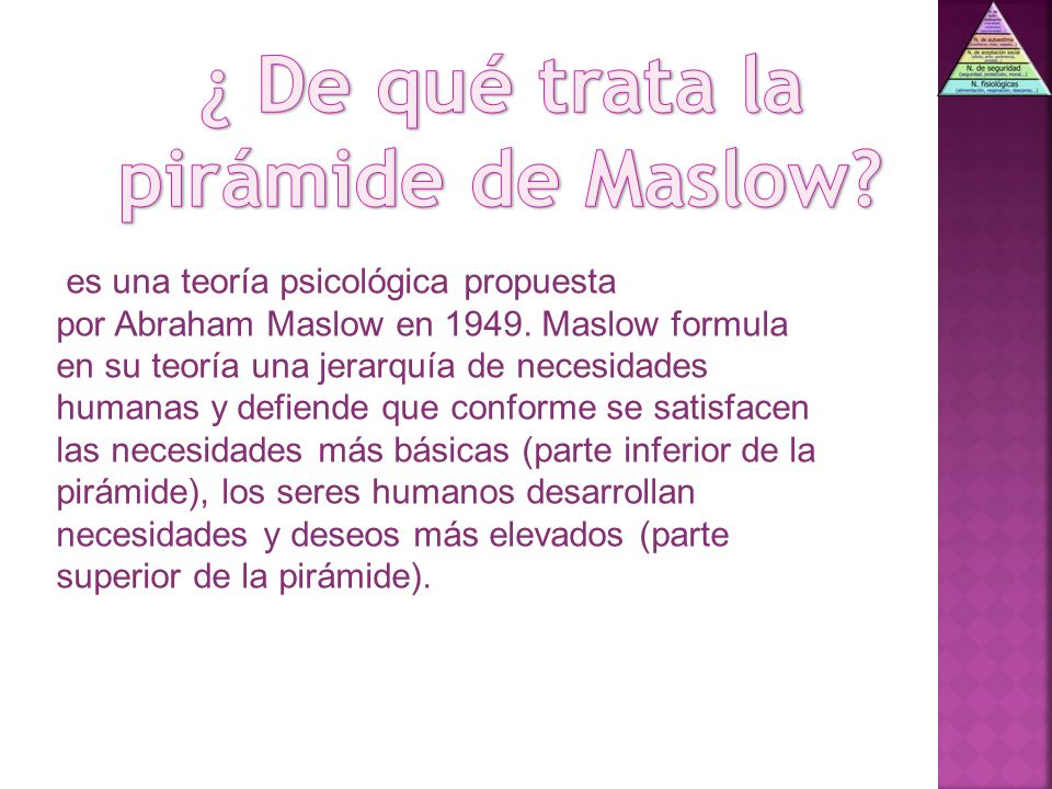 ¿ De qué trata la pirámide de Maslow