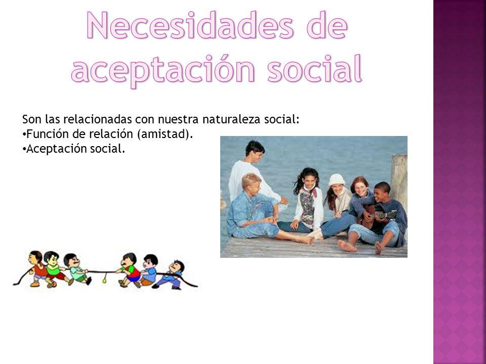 Necesidades de aceptación social