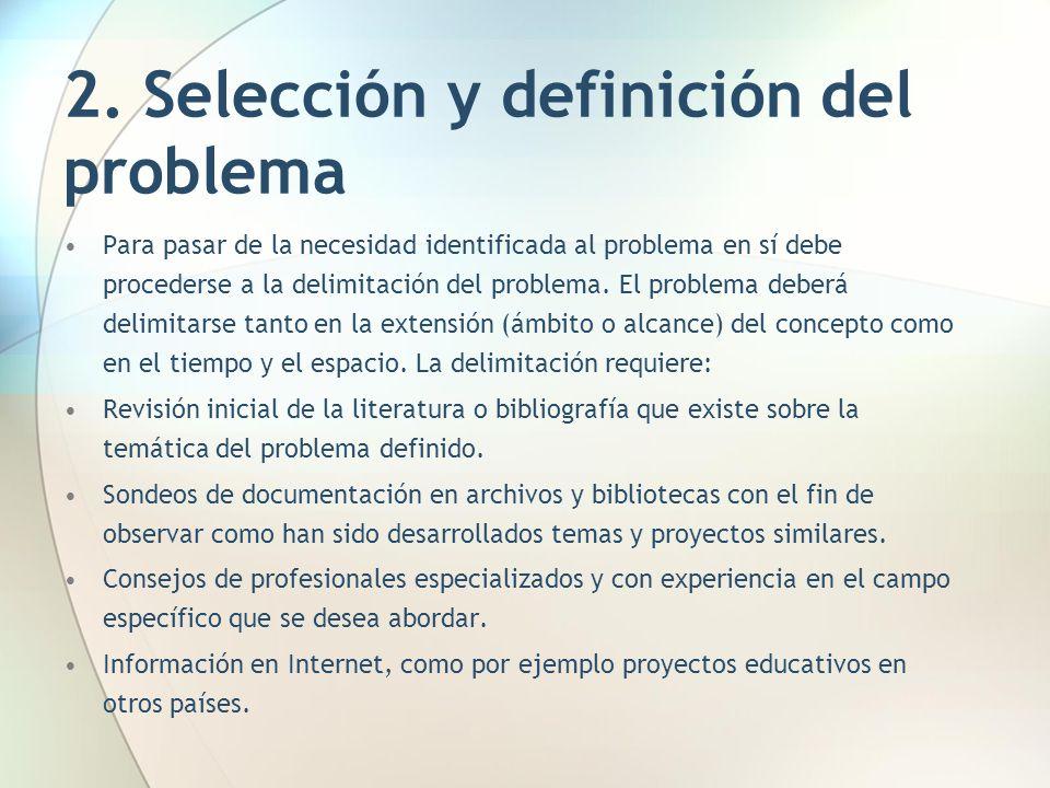 2. Selección y definición del problema
