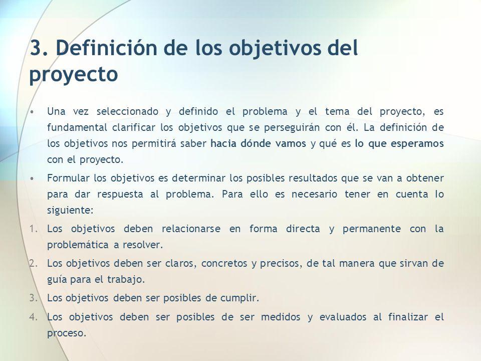 3. Definición de los objetivos del proyecto