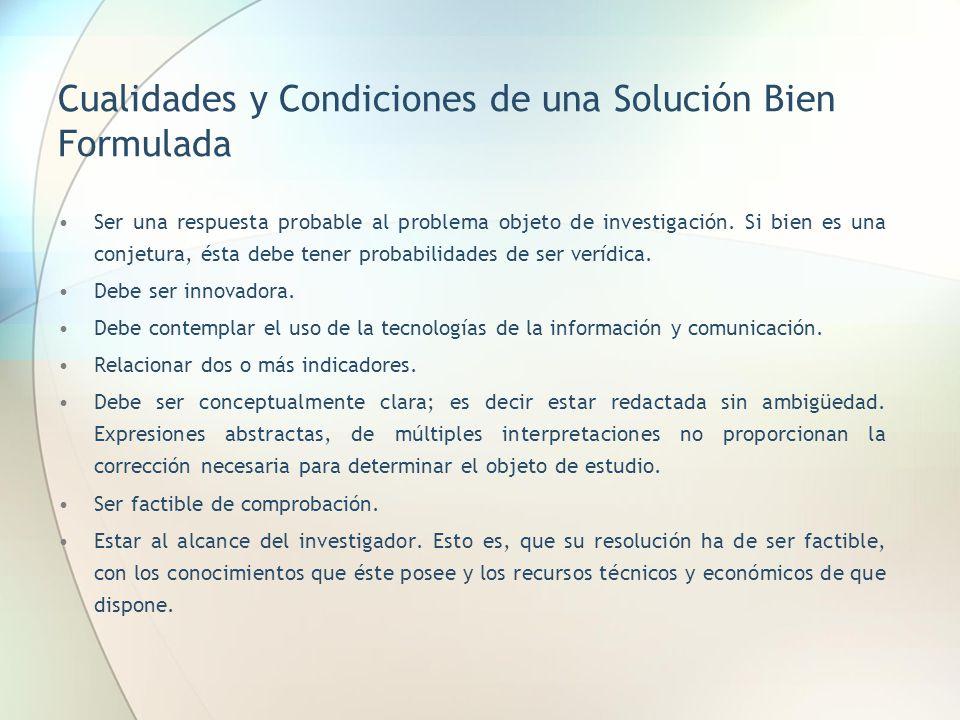 Cualidades y Condiciones de una Solución Bien Formulada