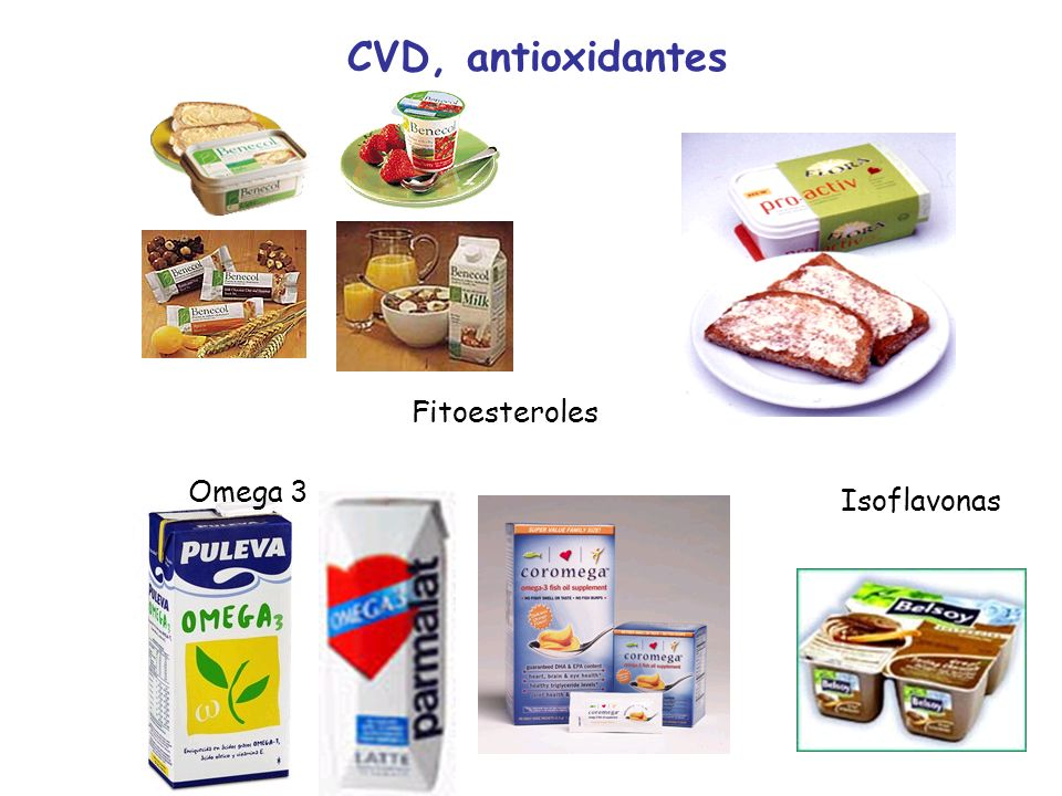 CVD, antioxidantes Fitoesteroles Omega 3 Isoflavonas