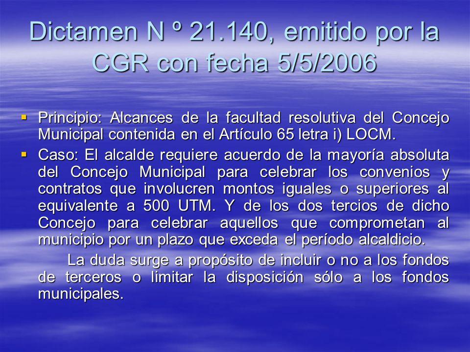Dictamen N º 21.140, emitido por la CGR con fecha 5/5/2006