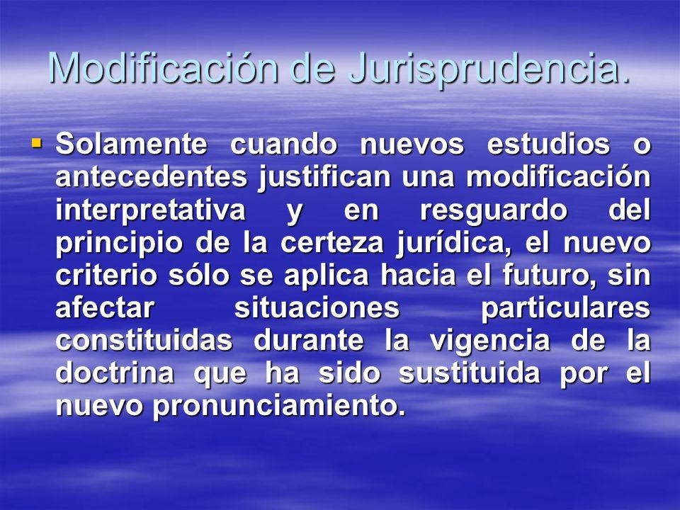 Modificación de Jurisprudencia.