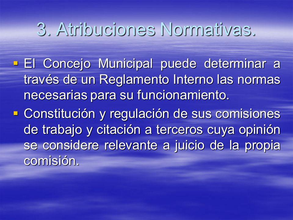 3. Atribuciones Normativas.