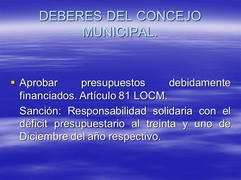 DEBERES DEL CONCEJO MUNICIPAL.