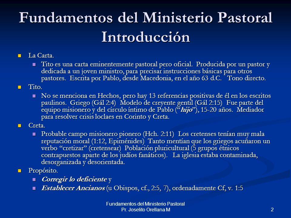 Fundamentos del Ministerio Pastoral Introducción
