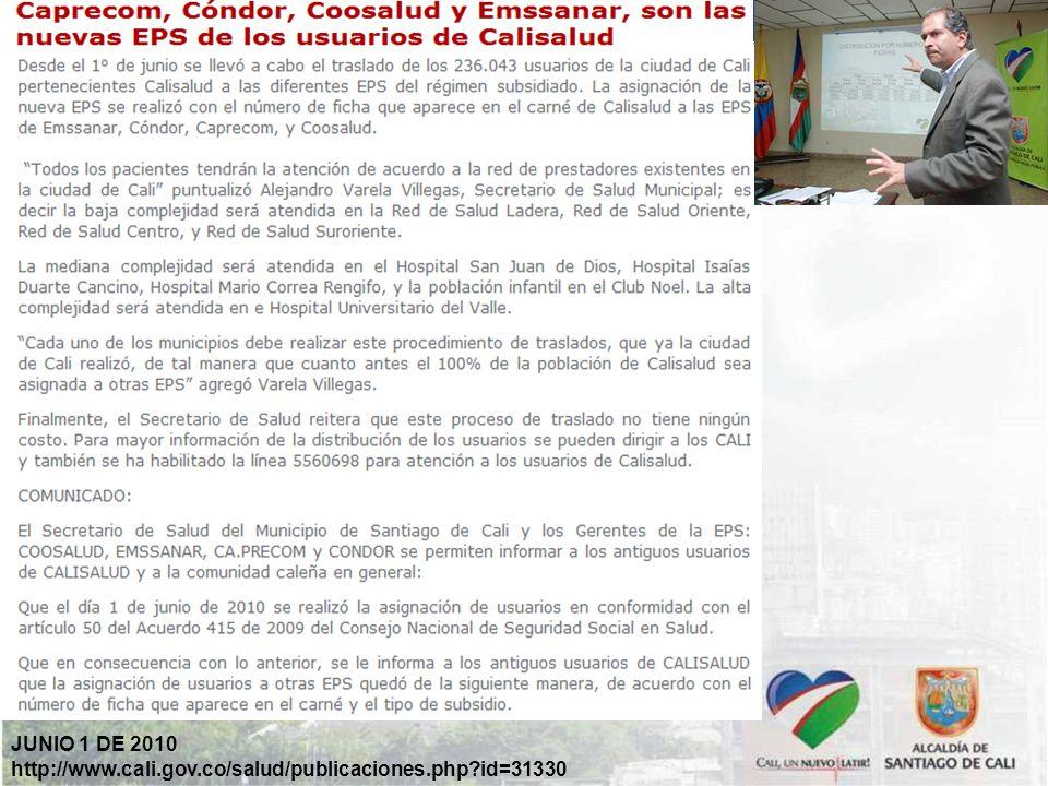 JUNIO 1 DE 2010 http://www.cali.gov.co/salud/publicaciones.php id=31330