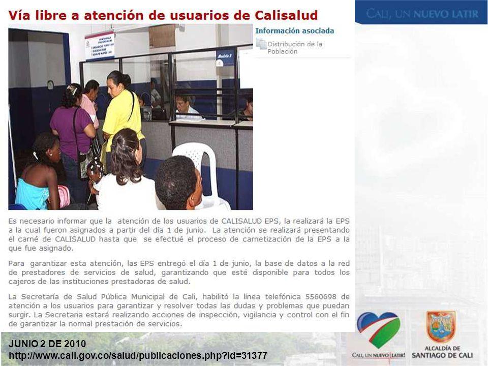 JUNIO 2 DE 2010 http://www.cali.gov.co/salud/publicaciones.php id=31377