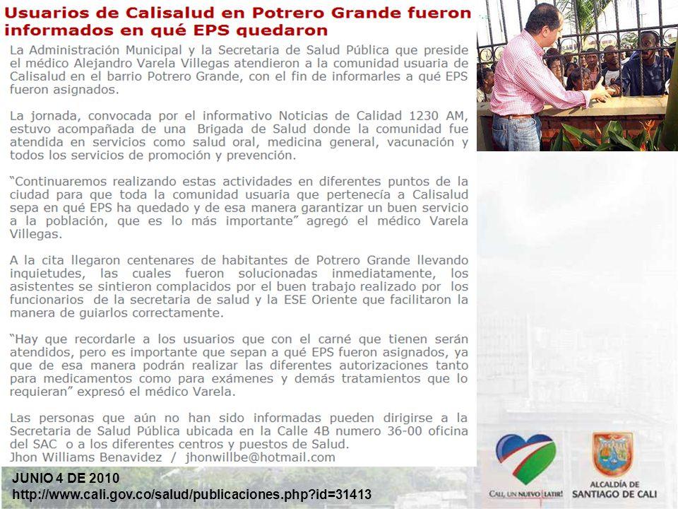 JUNIO 4 DE 2010 http://www.cali.gov.co/salud/publicaciones.php id=31413