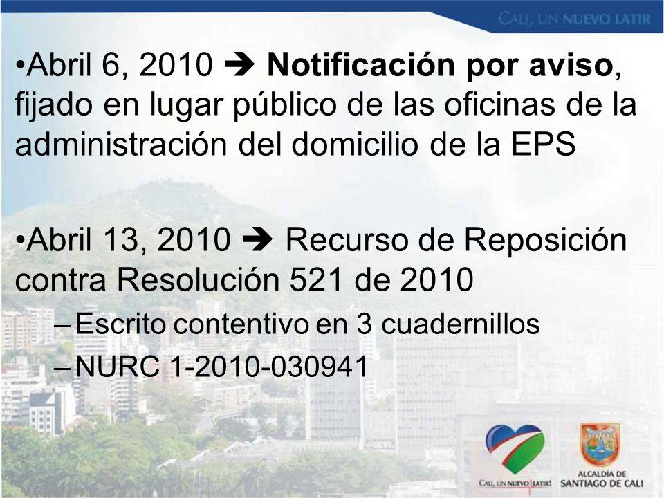 Abril 13, 2010  Recurso de Reposición contra Resolución 521 de 2010
