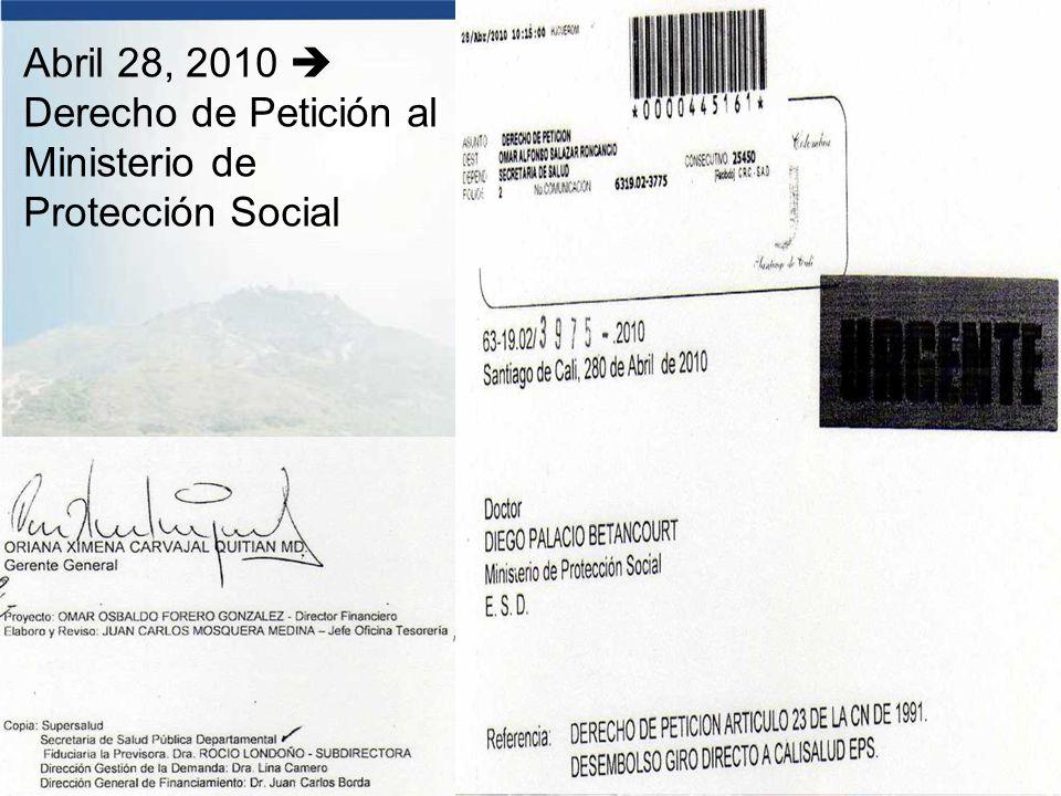Abril 28, 2010  Derecho de Petición al Ministerio de Protección Social