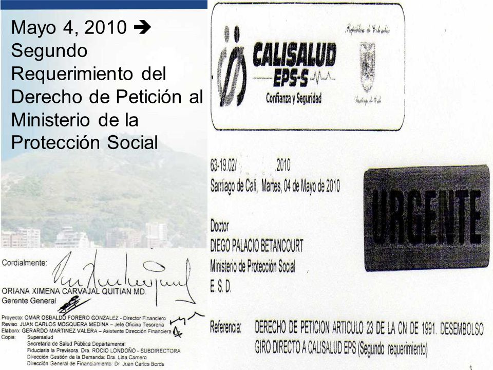 Mayo 4, 2010  Segundo Requerimiento del Derecho de Petición al Ministerio de la Protección Social