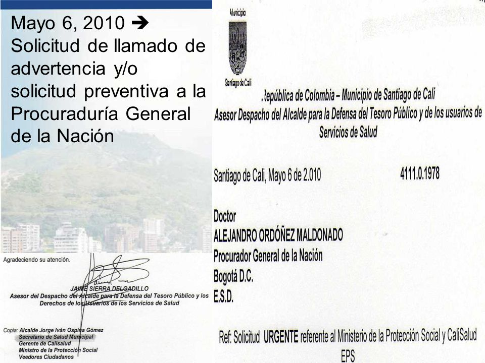 Mayo 6, 2010  Solicitud de llamado de advertencia y/o solicitud preventiva a la Procuraduría General de la Nación
