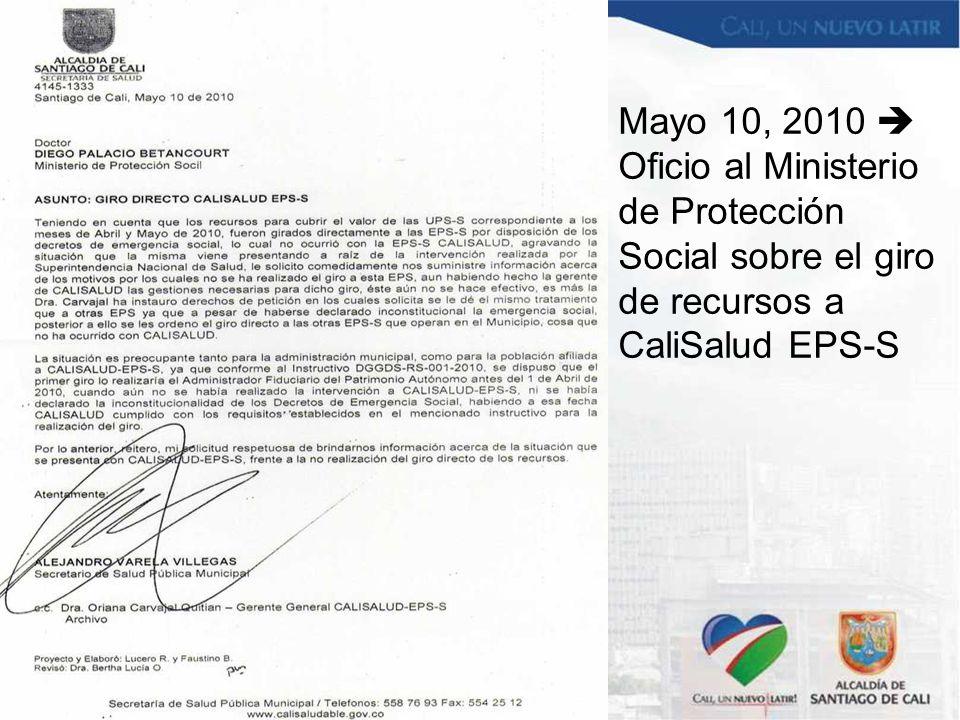Mayo 10, 2010  Oficio al Ministerio de Protección Social sobre el giro de recursos a CaliSalud EPS-S