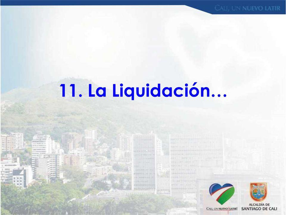 11. La Liquidación…