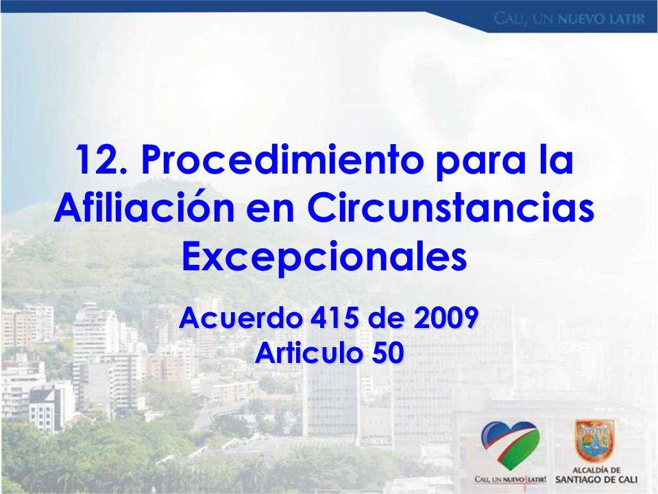 12. Procedimiento para la Afiliación en Circunstancias Excepcionales